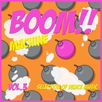 Boom Machine Vol 3 - Techno Bombs