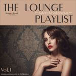 Maretimo Sessions/The Lounge Playlist Vol 1 - Jazz Lounge Music Deluxe