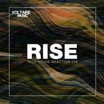 Rise: Tech House Selection Part 28