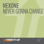 Never Gonna Change