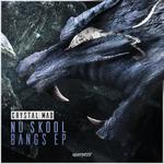 Nu Skool Bangs EP