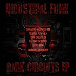 Dark Circuits EP