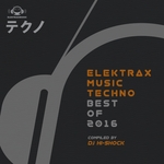 Elektrax Music Techno: Best Of 2016