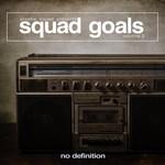 Squad Goals, Vol  2