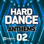 Hard Dance Anthems Vol 02