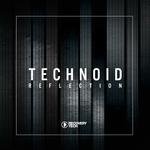 Technoid Reflection Vol 1
