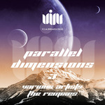 Parallel Dimensions 3 The Remixes