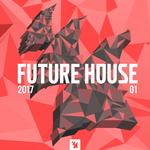 Future House 2017-01: Armada Music