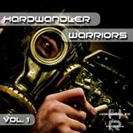 Hardwandler Warriors Vol 1