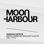 Moon Harbour Inhouse Flights Vol 1 Pt 2