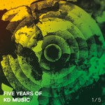 Five Years Of Kd Music 1/5