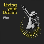 Living Your Dream (feat MJ All Stars)