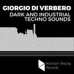 Giorgio Di Verbero: Dark & Industrial Techno Sounds (Sample Pack WAV)