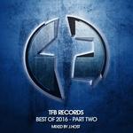 TFB Records: Best Of 2016 (Part 2) (unmixed tracks)