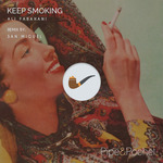 Keep Smoking