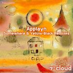 Somewhere & Yellow-Black Remixes