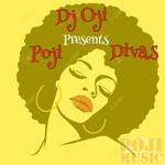 DJ Oji Presents POJI Divas