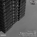 Tokio Channel EP