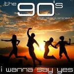 I Wanna Say Yes (feat Silvana Lorenzetti)