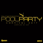 The Original Brazilian Pool Party Carnival 2017