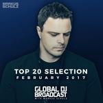 Global DJ Broadcast - Top 20 February 2017