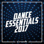 Dance Essentials 2017 - Armada Music