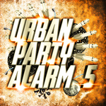Urban Party Alarm 5