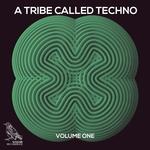 A Tribe Called Techno Vol 1