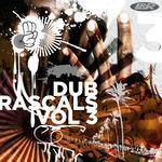 Dub Rascals Volume 3