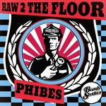Raw 2 The Floor EP