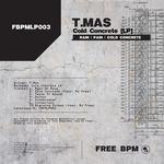 Cold Concrete LP