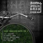 Shake Your Bass Cartel Vol 4
