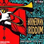 Hornerman Riddim