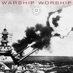 Warship Worship