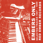 Embers Only (Selected Tracks 1997-1999)