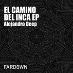 El Camino Del Inca EP