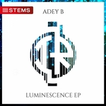 ADEY B - Luminescence EP (Front Cover)