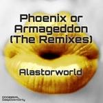ALASTORWORLD - Phoenix Or Armageddon (The Remixes) (Front Cover)