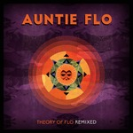 Theory Of Flo: Remixed
