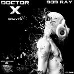 Doctor X Remixes