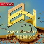 Happy Moments: The Remixes