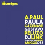 Amigos 068 - Pure Groove Remixes