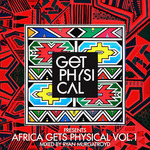 Get Physical Presents: Africa Gets Physical Vol 1 (unmixed tracks)