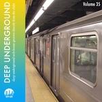 Deep Underground Vol 35