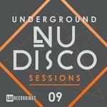 Underground Nu-Disco Sessions Vol 9
