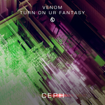 Venom/Turn On Ur Fantasy