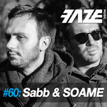 Faze DJ Set #60: Sabb & SOAME (Unmixed Tracks)