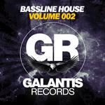 Bassline House (Volume 002)