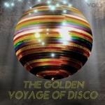 The Golden Voyage Of Disco Vol 1