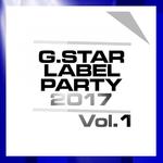 GStar Label Party 2017 Vol 1
